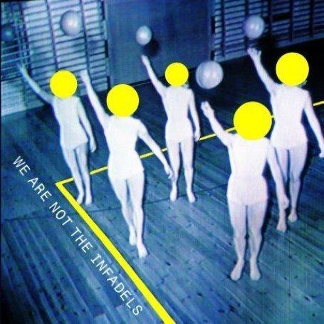 Infadels - Infadels: We Are Not the Infadels - Zortam Music