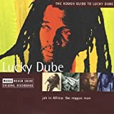 Lucky Dube The Rough Guide to Lucky Dube