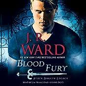 Blood Fury: Black Dagger Legacy, Book 3 | [J. R. Ward]