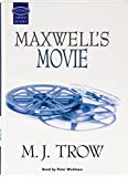 Maxwell's Movie