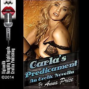 Carla's Predicament Audiobook