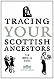 img - for Tracing Your Scottish Ancestors: The Official Guide. (National Archives of Scotland) book / textbook / text book