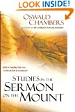 Studies in the Sermon on the Mount: God's Character and the Believer's Conduct (OSWALD CHAMBERS LIBRARY)