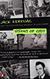 Visions of Cody (0140179070) by Jack Kerouac