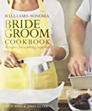 img - for Williams-Sonoma Bride & Groom Cookbook book / textbook / text book