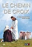echange, troc Le Chemin de Croix (dvd)