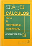 img - for Calculos Para El Profesional Veterinario book / textbook / text book