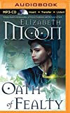 Oath of Fealty (Paladin's Legacy Series)