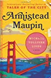 Michael Tolliver Lives: A Novel (0060761350) by Maupin, Armistead