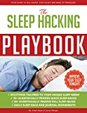img - for Sleep Hacking Playbook: Your guide to fall asleep, stay asleep and wake up energized book / textbook / text book