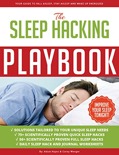 The Sleep Hacking Playbook by Adam Hayes And Corey Wenger ebook deal
