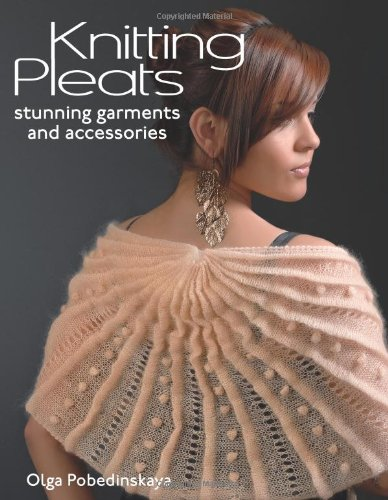 Knitting Pleats: Stunning Garments And Accessories front-1056001