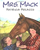 Mrs. Mack (0399231676) by Polacco, Patricia