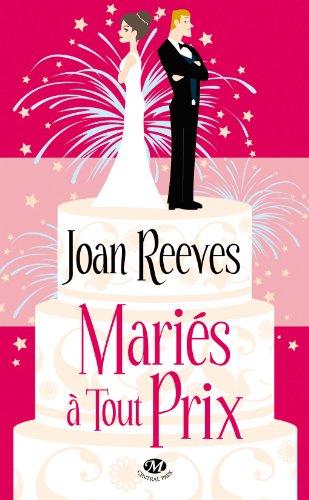 joan reeves - Mariés à tout prix de Joan Reeves  51ap52qLArL