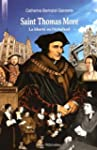 Saint Thomas More - La libert� ou l'�...