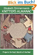Elizabeth Zimmermann's Knitter's Almanac: Projects for Each Month of the Year (Dover Knitting, Crochet, Tatting, Lace)