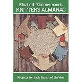 Elizabeth Zimmermann's Knitter's Almanac (Dover Knitting, Crochet, Tatting, Lace) ~ Elizabeth Zimmermann
