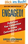 Engaged!: Outbehave Your Competition...