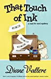 That Touch of Ink (A Mad for Mod Mystery)