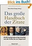 Das gro�e Handbuch der Zitate: 25.000...