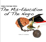 Carter G Woodson - The Mis-Education of The Negro (Original, Unabridged Edition 4 CD Set)