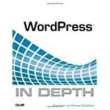 WordPress In Depth ~ Michael McCallister