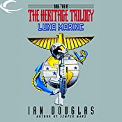 Luna Marine: Book Two of the Heritage Trilogy | Ian Douglas