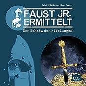 Der Schatz der Nibelungen (Faust jr. ermittelt 02) | Ralph Erdenberger, Sven Preger