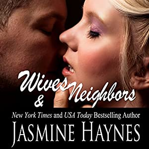 Wives and Neighbors: Book 1 Audiobook