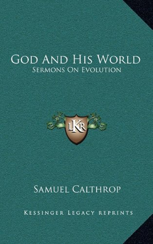 God and His World: Sermons on Evolution