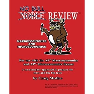 No Bull Review - For Use with the AP Macroeconomics and AP Microeconomics Exams (2016 Edition)
