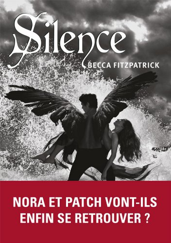 Becca Fitzpatrick - Silence (MsK) (French Edition)