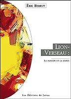 Lion-Verseau : la passion et la grâce