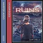 Ruins | Dan Wells