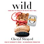 Wild: From Lost to Found on the Pacific Crest Trail (Oprah's Book Club 2.0) | Cheryl Strayed