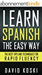 Learn Spanish The Easy Way: The Best...