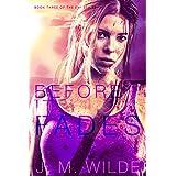 Before It Fades (The Eva Series Book 3)
