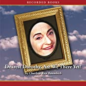 Dearest Dorothy, Are We There Yet?: Welcome to Partonville, Book 1   Charlene Ann Baumbich