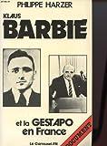 echange, troc Harzer P - Klaus Barbie et la gestapo en France