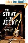 Strat in the Attic 2