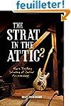 The Strat in the Attic 2: More Thrill...