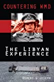 Countering WMD: The Libyan Experience