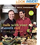 Talk With Your Mouth Full: The Hearty...