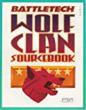 Battletech Wolf Clan Sourcebook (1555601367) by FASA Corporation