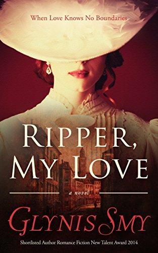 Book: Ripper, My Love (Ripper Romance) by Glynis Smy