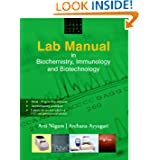 Lab Manual in Biochemistry, Immunology and Biotechnology