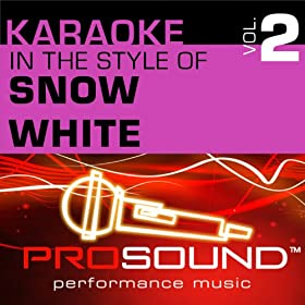 Whistle While You Work (Karaoke Instrumental Track)[In the style of Snow White]