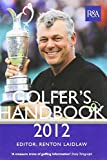 img - for The R&A Golfer's Handbook 2012 (PLC) by Laidlaw Renton (2012-03-01) Hardcover book / textbook / text book