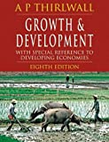 img - for Growth and Development, Eighth Edition: With Special Reference to Developing Economies book / textbook / text book