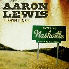 Town Line: Aaron Lewis